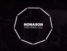 NONA9ON – TAEYANG X CL